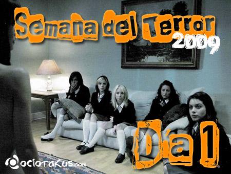 Semana del Terror '09 Día 1: Hasta el Viento Tiene Miedo (2007)