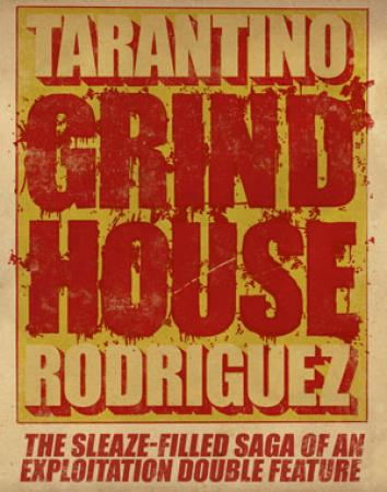 Grindhouse!