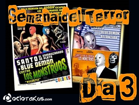 Semana del Terror: Santo y Blue Demon Vs. Los Monstruos