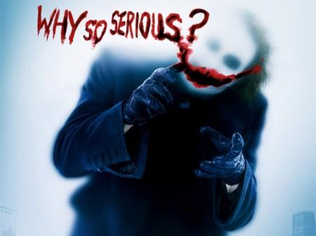 Por qué tan serio? The Joker